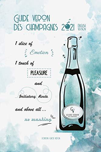 Guide VERON des Champagnes 2021 - English version (English Edition)