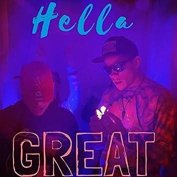 Hella Great (feat. 1Shot)