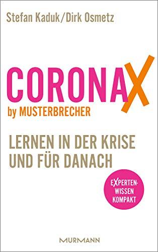 CoronaX by Musterbrecher - Lernen in der Krise und für danach