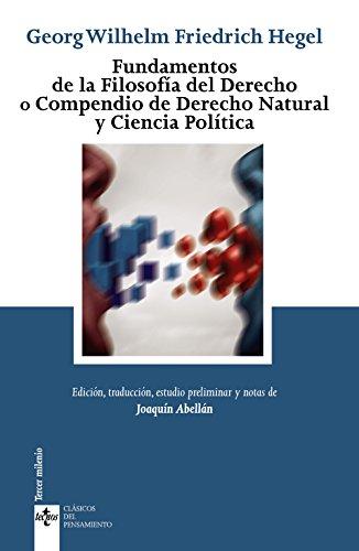 Fundamentos de la Filosofía del Derecho: o Compendio de Derecho Natural y Ciencia Política (Clásicos - Clásicos del Pensamiento)