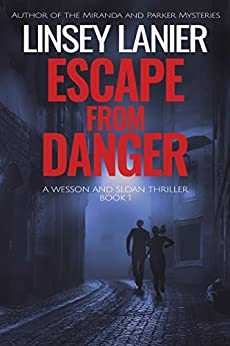 Escape from Danger (Wesson and Sloan FBI Thriller Book 1) by [Linsey Lanier]