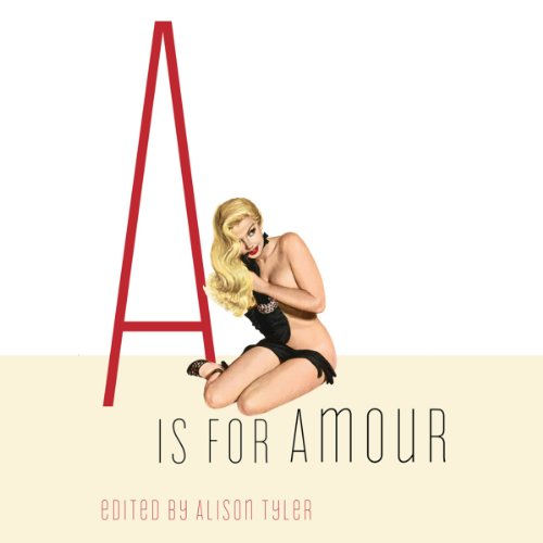 A Is for Amour (Erotic Alphabet) audiobook cover art