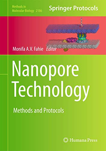 Nanopore Technology: Methods and Protocols (Methods in Molecular Biology (2186), Band 2186)