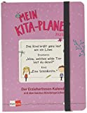 Mein Kita-Planer 2021/22: Der ErzieherInnen-Kalender mit den besten Kindersprüchen