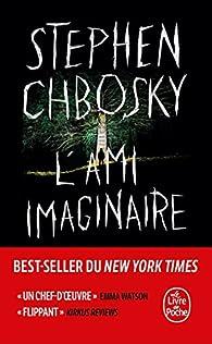 L'Ami imaginaire par Stephen Chbosky
