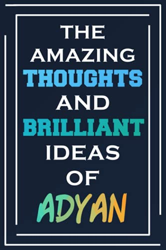 The Amazing Thoughts And Brilliant Ideas Of Adyan: Personalized Name Journal for Adyan | Composition Notebook | Diary | Gradient Color | Glossy Cover | 108 Ruled Sheets