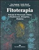 fitoterapia. principi di fitoterapia clinica tradizionale, energetica, moderna