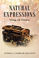 Natural Expressions: Trilogy of Treasures
