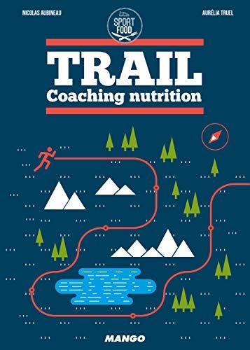 Trail: Coaching nutrition