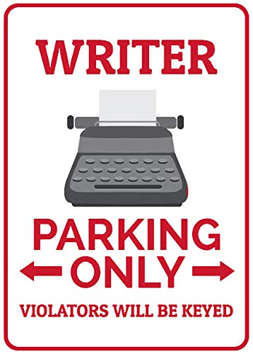 SIGNCHAT New Writer Parking Sign Writer Sign Typewriter Decor Writer Gift for Author Sign Metal Sign 30x40 cm or 12x16 inches