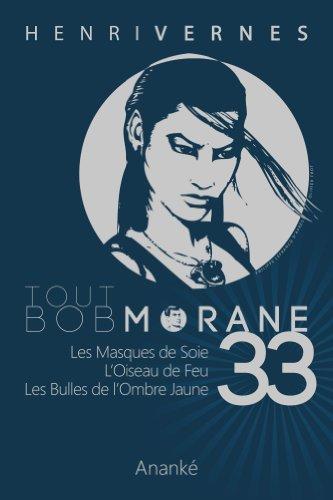 TOUT BOB MORANE/33 PDF Books