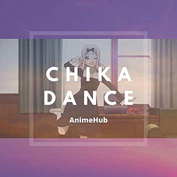 Chika Dance
