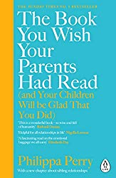 The Book You Wish Your Parents Had Read (and Your Children Will Be Glad That You Did): THE #1 SUNDAY
