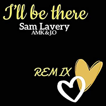 I'll Be There (feat. Sam Lavery)
