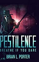 Pestilence: Large Print Hardcover Edition