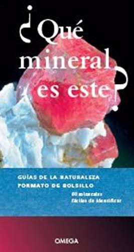 Qué Mineral Es Este? (GUIAS DEL NATURALISTA)