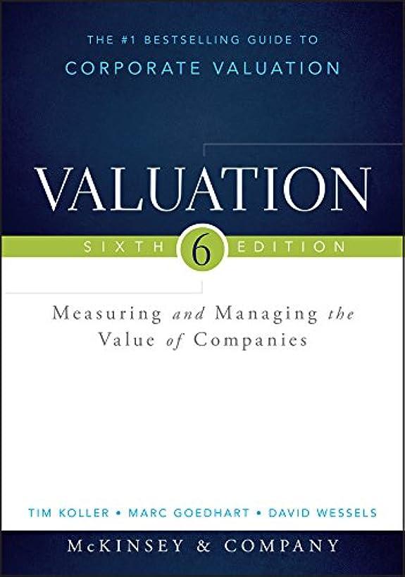 恥ずかしい加害者排気Valuation: Measuring and Managing the Value of Companies (Wiley Finance) (English Edition)