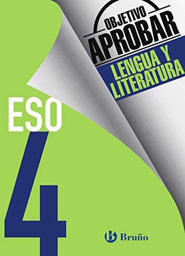Objetivo aprobar Lengua y Literatura 4 ESO: Edición 2016 (Castellano - Material Complementario - Objetivo Aprobar) - 9788469612064