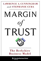 Margin of Trust: The Berkshire Business Model (Columbia Business School Publishing)