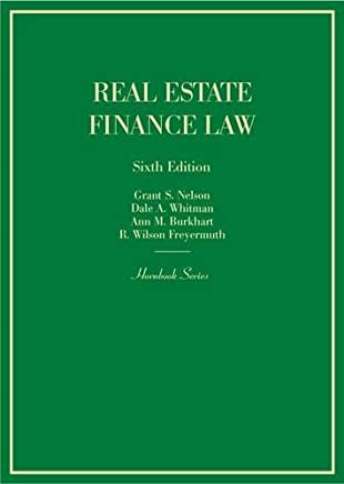 Real Estate Finance Law (Hornbook) by Grant Nelson (2014-10-24)