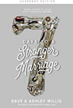 7 Days to a Stronger Marriage: Grow closer to your wife than ever before (7 Day Marriage Challenge) (Volume 2)