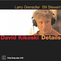 Details by David Kikoski (2004-04-27)