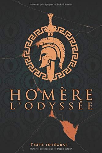 L'Odyssée - Homère - Texte intégral: Édition illustrée   L'Iliade épopée de la Grèce antique aede d'Homere   Collection Luxe   360 pages Format 15,24 cm x 22,86 cm