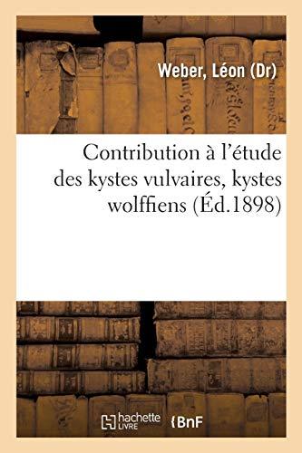 Contribution à l'étude des kystes vulvaires, kystes wolffiens