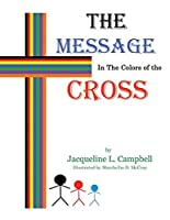 The Message In The Colors of The Cross