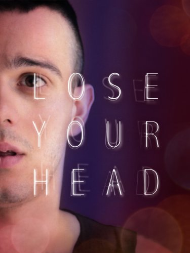 Lose Your Head (2013) [OmU]