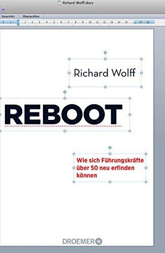 Reboot: Wie sich Führungskräfte über 50 neu erfinden können