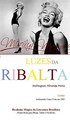 LUZES DA RIBALTA: Realismo Mágico da Literatura Brasileira (Portuguese Edition)