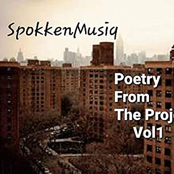 Poetry From The Projects., Vol. 1