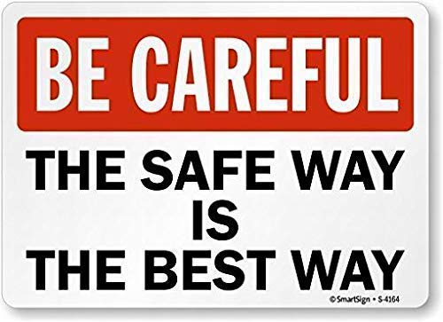 """Tin Sign Wall Retro Metal Bar Pub 8""""X12""""Be Careful, The Safe Way is The Best Way,for Garage Home Garden Store Bar café for Gardern Outdoor & Indoor Sign"""