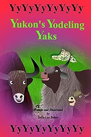 Yukon's Yodeling Yaks