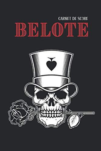 Carnet de Score Belote: Carnet de jeux contenant 100 fiches de scores   Pour calcul et comptage points Belote classique   Inclus règle du jeu   Idée cadeau pour joueur passionné et amateur Belote  