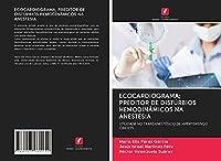 ECOCARDIOGRAMA; PREDITOR DE DISTÚRBIOS HEMODINÂMICOS NA ANESTESIA: UTILIDADE NO TRANSANESTÉSICO DE HIPERTENSIVOS OBESOS