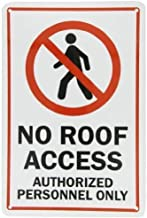 12×16inch Funny Metal tin Logo Home bar Kitchen, Sign No Roof Access Authorized Personnel Only,Nostalgic Signage,Vintage Decoration