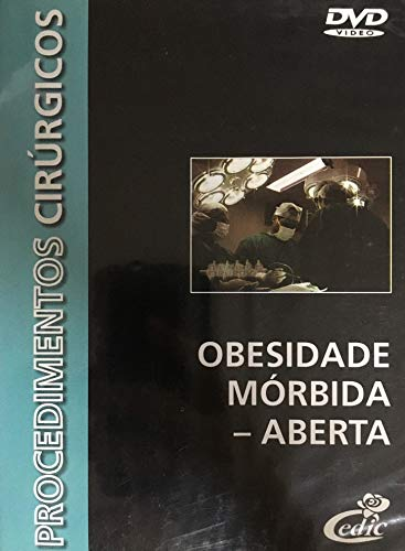 DVD Procedimentos Cirúrgicos - Obesidade Mórbida - Aberta