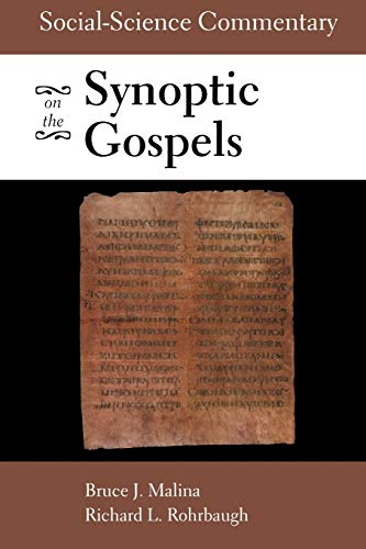 Compare Textbook Prices for Social-Science Commentary on the Synoptic Gospels 2 Edition ISBN 9780800634919 by Malina, Bruce J.