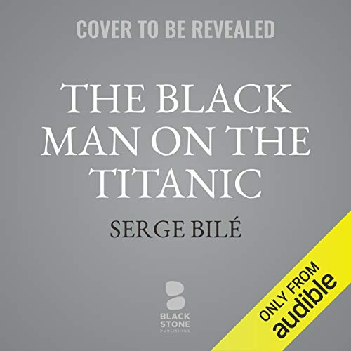 The Black Man on the Titanic audiobook cover art