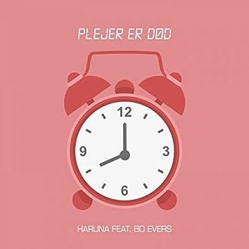 Plejer er død (feat. Bo Evers)