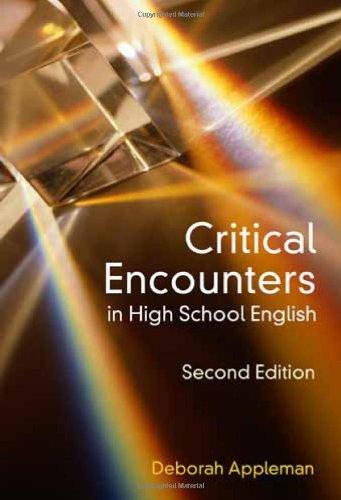 Critical Encounters in High School English: Teaching...