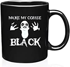 MAKE MY COFFEE BLACK Black Metal Death Metal Goth Coffee Mug For Black Coffee Drinkers Black As Soul Novelty Cup