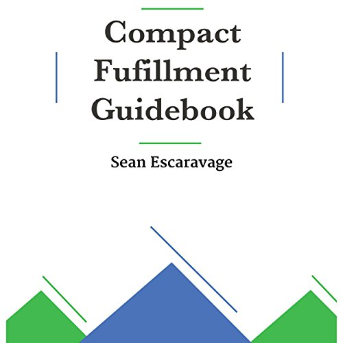 The Compact Fulfillment Guidebook: Enhance your Mindset, Body, Being, & Balance to Live Better Everyday audiobook cover art
