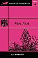 Bike Rock (A Pedro the Water Dog Saves the Planet Primer)