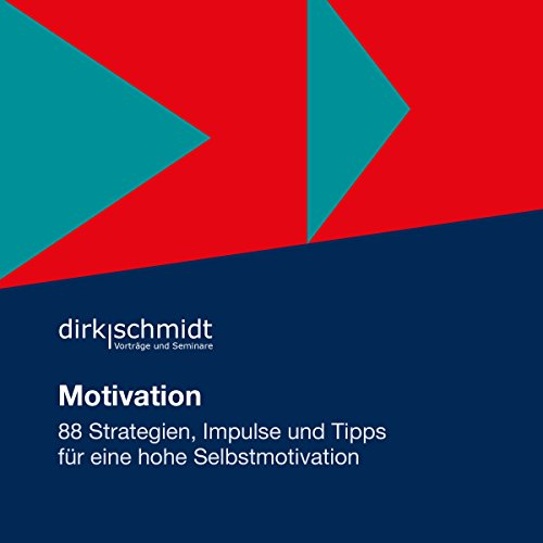 Motivation: 88 Strategien, Impulse und Tipps für eine hohe Selbstmotivation                   By:                                                                                                                                 Dirk Schmidt                               Narrated by:                                                                                                                                 Andreas Herrler                      Length: 8 hrs and 5 mins     Not rated yet     Overall 0.0