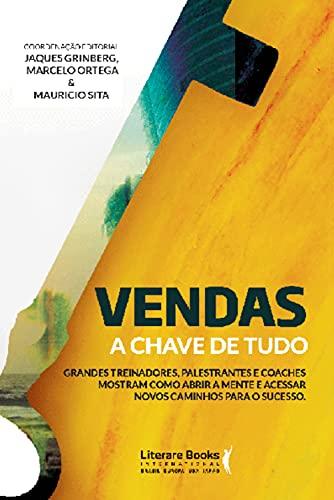 Vendas: A chave de tudo (Portuguese Edition)
