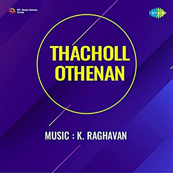 """Annu Ninne (From """"Thacholl Othenan"""") - Single"""