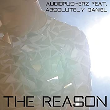 The Reason (feat. Absolutely Daniel)